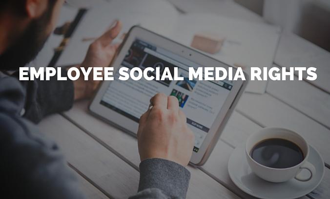 Employee Social Media Rights 1