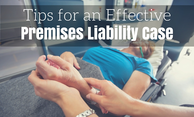 Tips for an Effective Premises Liability Case 2