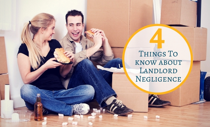 Moving Soon? 4 Things To Know About Landlord Negligence