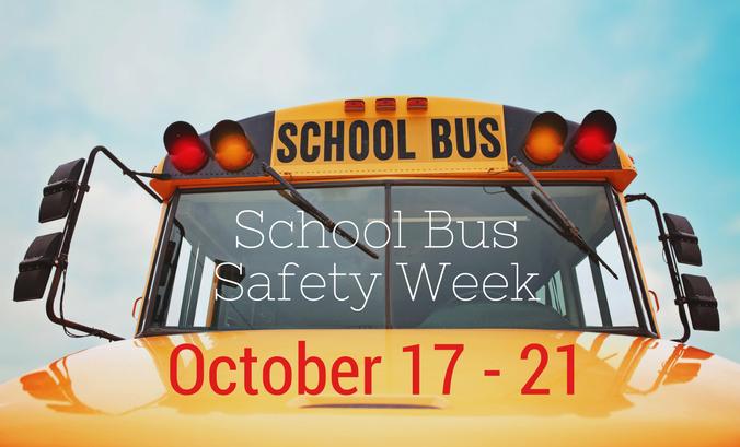 School Bus Safety Week is October 17-21 2
