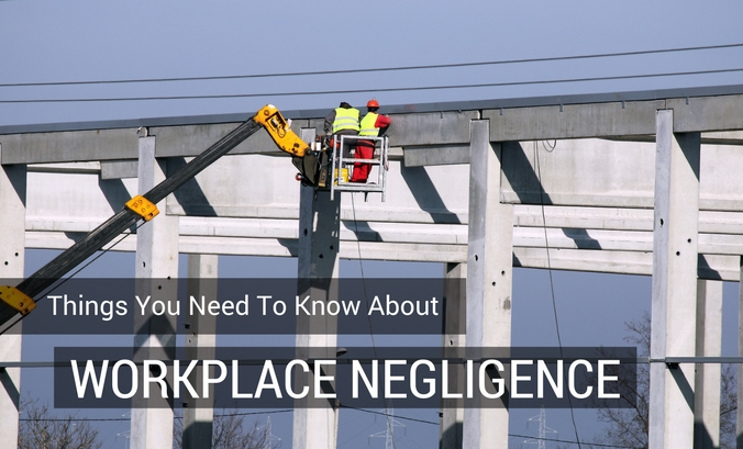 Things You Need To Know About Workplace Negligence 1